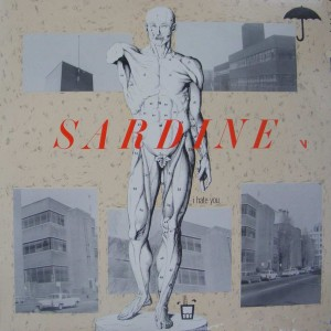 Sardine V - I Hate You